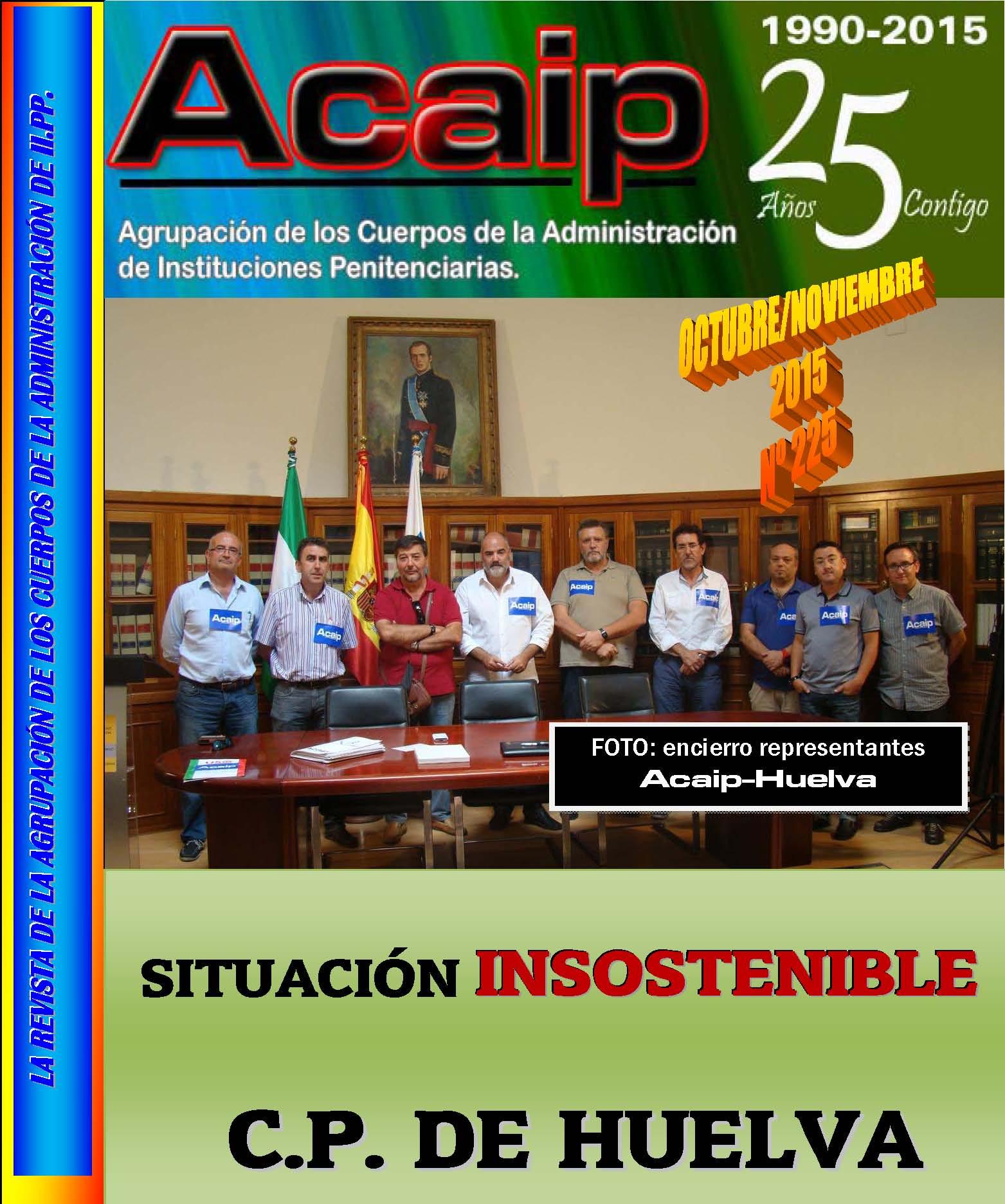 SITUACION INSOSTENIBLE EN EL C.P DE HUELVA