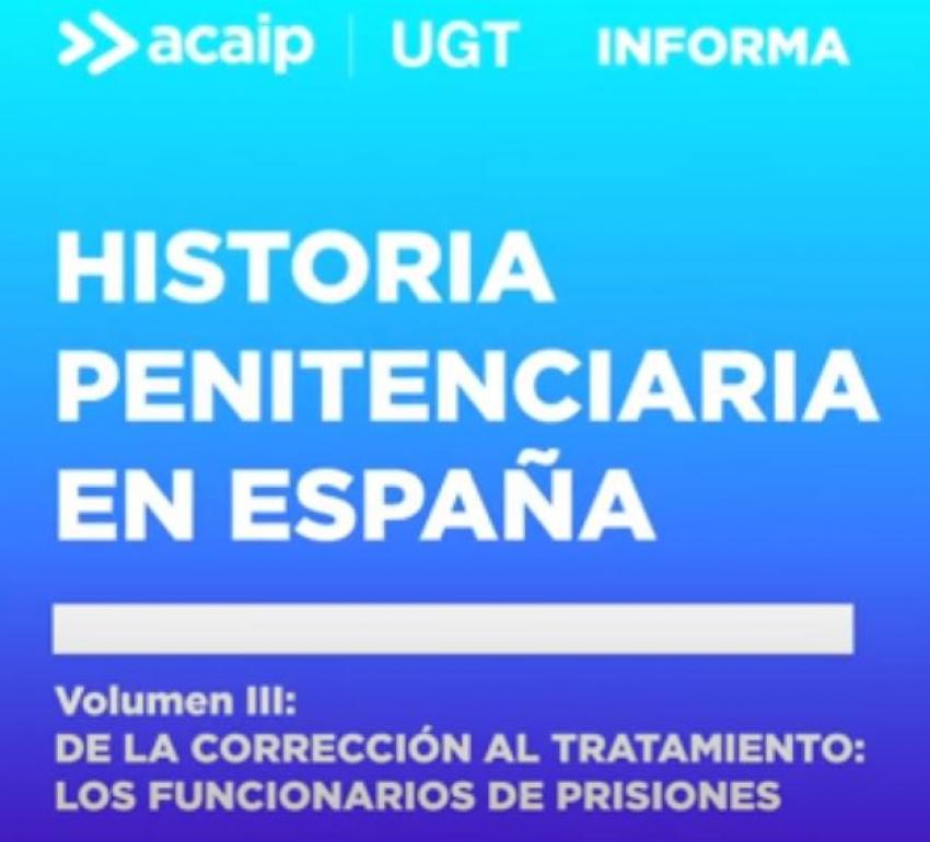 Historia Penitenciaria en España (3ª parte)