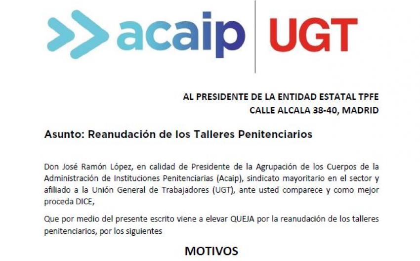 ACAIP-UGT solicita el cierre de los talleres con monitores externos