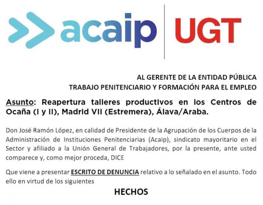 ACAIP-UGT presenta denuncias ante la Fiscalia por reapertura de los talleres
