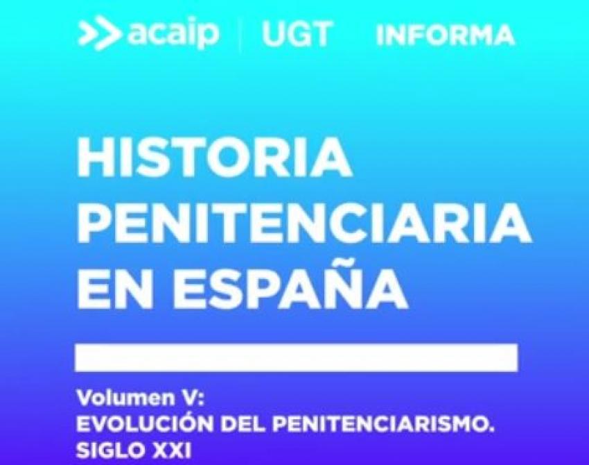 Historia Penitenciaria en España (5ª parte)