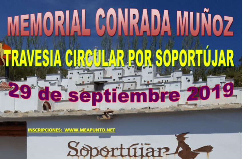 MEMORIAL CONRADA MUÑOZ - TRAVESÍA POPULAR POR SOPORTUJAR