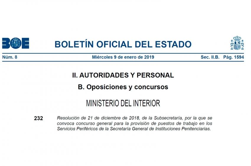 Resolución de 21 de diciembre de 2018, de la Subsecretaría, por la que se convoca concurso general para la provisión de puestos de trabajo en los Servicios Periféricos de la Secretaría General de Instituciones Penitenciarias