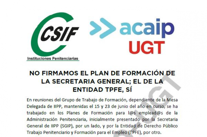 ACAIP-UGT y CSIF no firman el plan de Formación de la SGIIPP