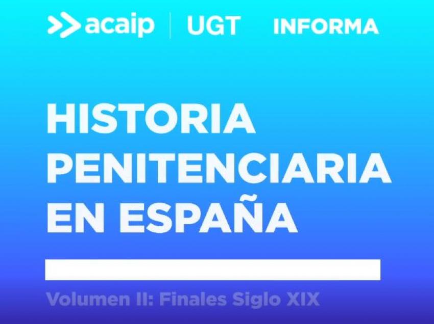 Historia Penitenciaria en España (2º parte)