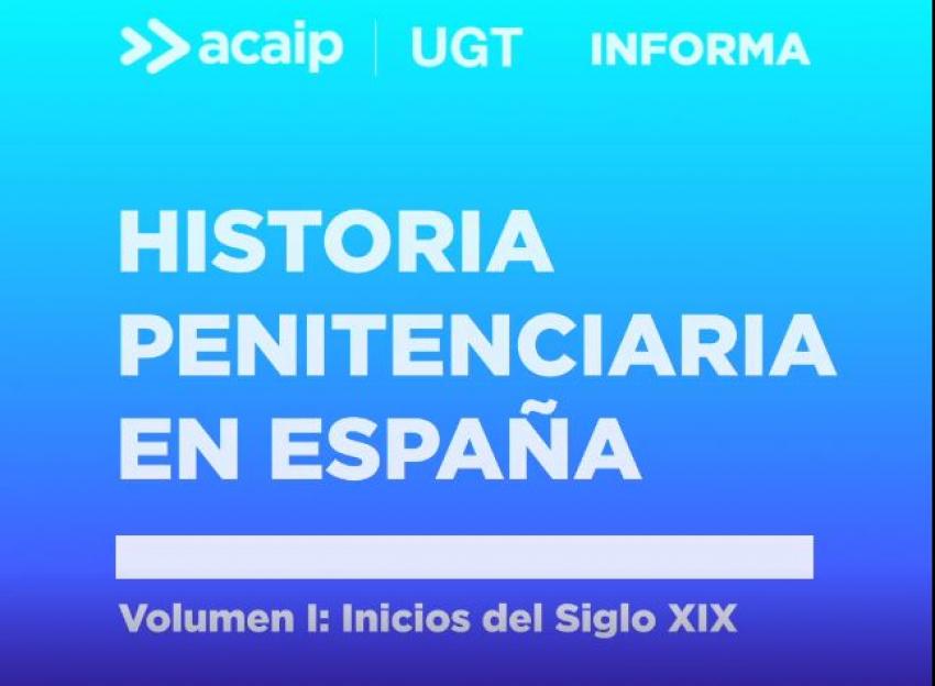 Historia penitenciaria en España desde el siglo XIX