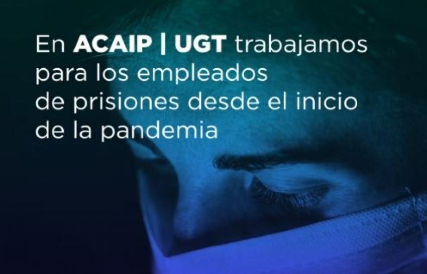 Actuaciones de ACAIP-UGT frente a la pandemía COVID19